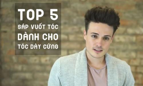 TOP 5 sáp vuốt tóc dành cho tóc dày cứng
